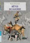 Bêtes de guerre - Alain Grousset -  - 9782081288225