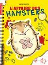 Affaire des hamsters (l') - Katie Davies, Alice Delarbre, Hannah Shaw -  - 9782081247086
