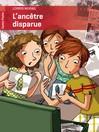 Ancêtre disparue (l') - Claire Delvaux, Lorris Murail -  - 9782081265752