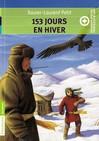 153 jours en hiver + cahier spécial - Xavier-Laurent Petit -  - 9782081300958