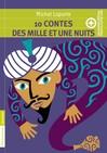 10 contes des mille et une nuits + cahier spécial - Michel Laporte -  - 9782081308664