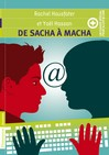 De Sacha à Macha + un cahier spécial - Yaël Hassan, Rachel Hausfater-Douieb -  - 9782081308671