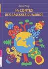 54 Contes des sagesses du monde - Jean Muzi -  - 9782081344624
