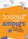 Le journal de mes amours nulles - Bernard Friot -  - 9782081344716